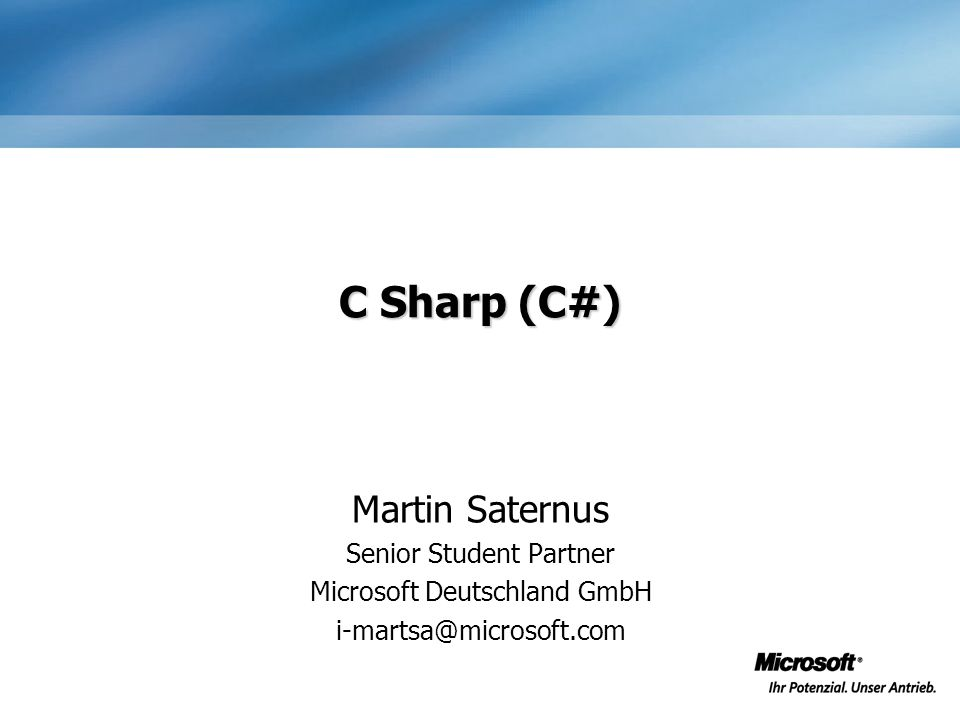 C Sharp (C#) Martin Saternus Senior Student Partner