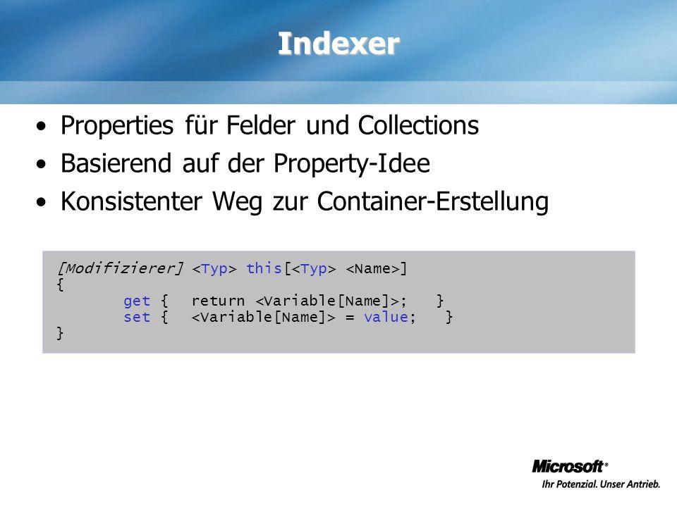 Indexer Properties für Felder und Collections