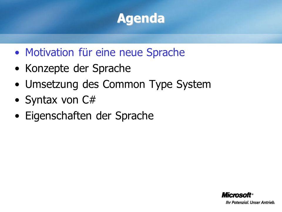 Agenda Motivation für eine neue Sprache Konzepte der Sprache