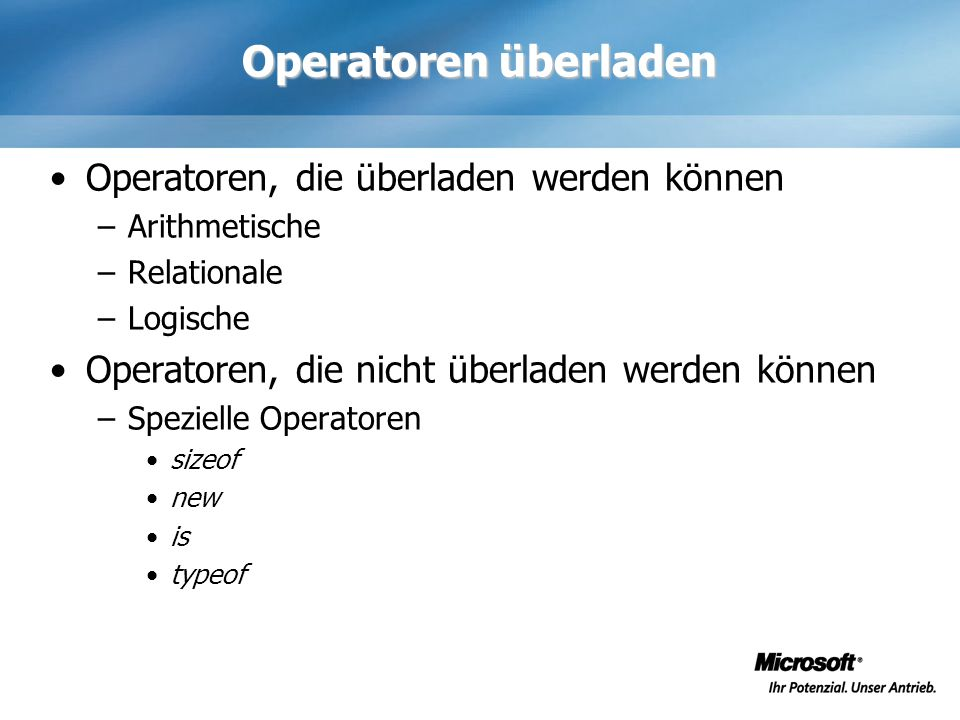 Operatoren überladen Operatoren, die überladen werden können