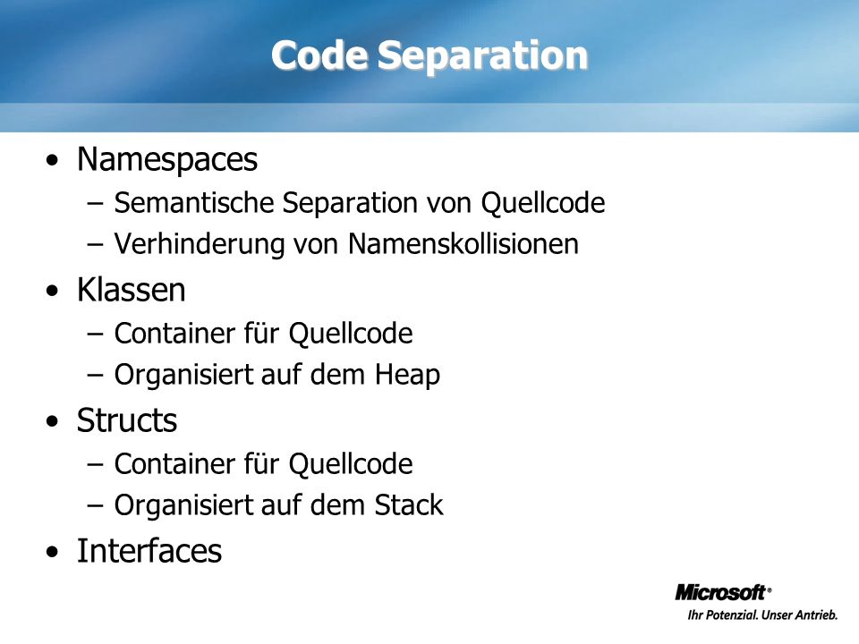 Code Separation Namespaces Klassen Structs Interfaces