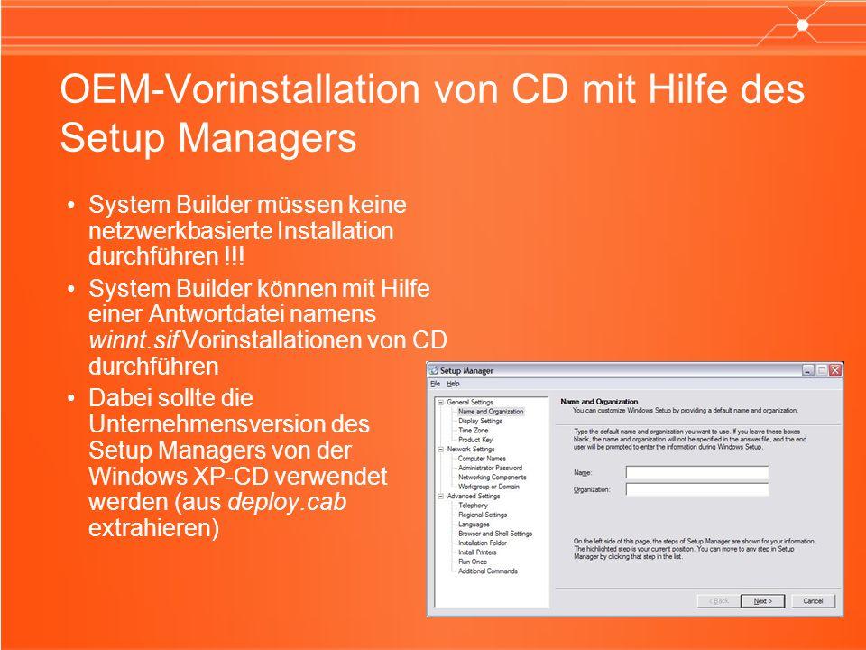 OEM-Vorinstallation von CD mit Hilfe des Setup Managers