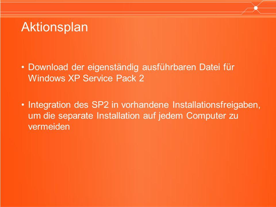 Aktionsplan Download der eigenständig ausführbaren Datei für Windows XP Service Pack 2.