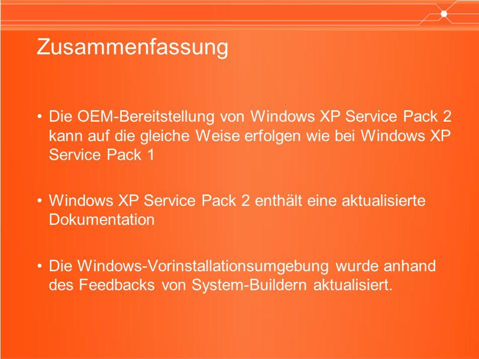 Zusammenfassung Die OEM-Bereitstellung von Windows XP Service Pack 2 kann auf die gleiche Weise erfolgen wie bei Windows XP Service Pack 1.