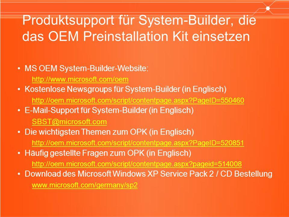 Produktsupport für System-Builder, die das OEM Preinstallation Kit einsetzen