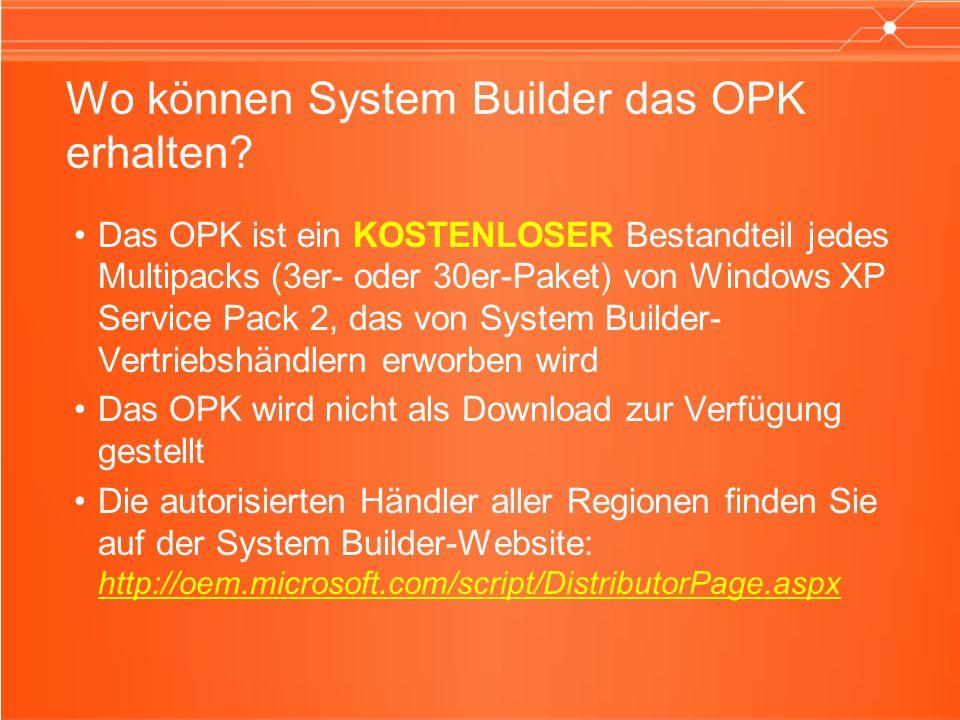 Wo können System Builder das OPK erhalten