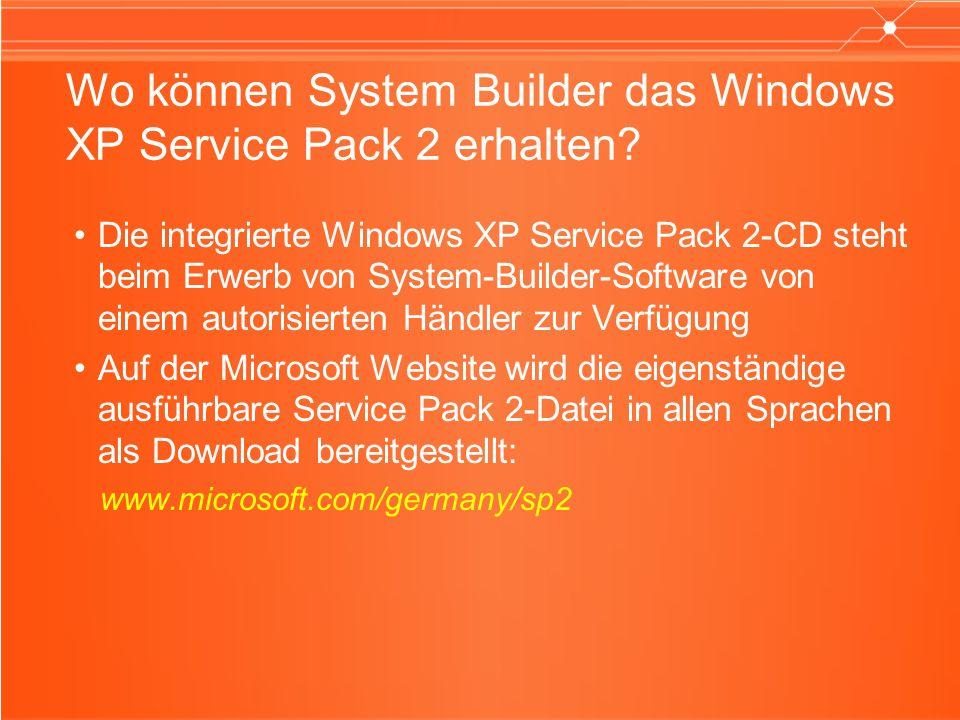 Wo können System Builder das Windows XP Service Pack 2 erhalten