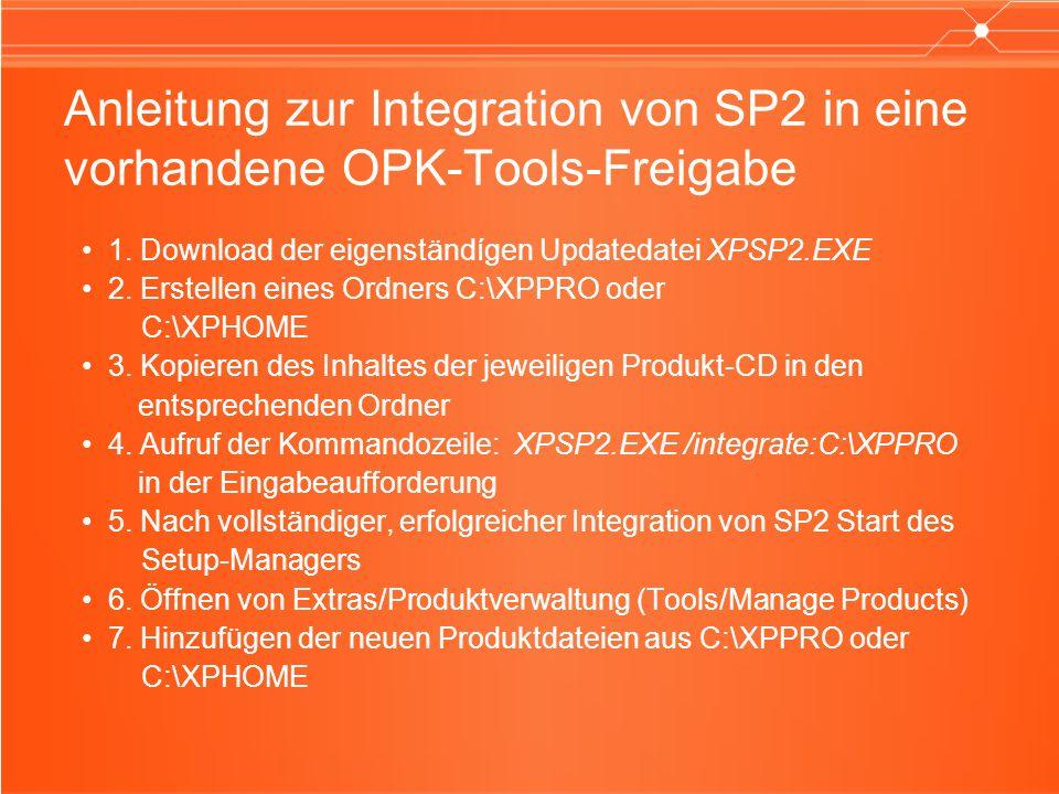 Anleitung zur Integration von SP2 in eine vorhandene OPK-Tools-Freigabe