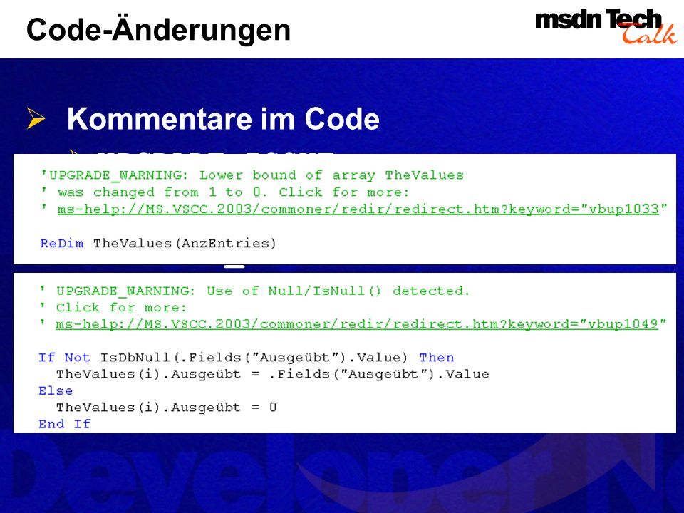 Code-Änderungen Kommentare im Code UPGRADE_ISSUE UPGRADE_TODO UPGRADE_WARNING UPGRADE_NOTE