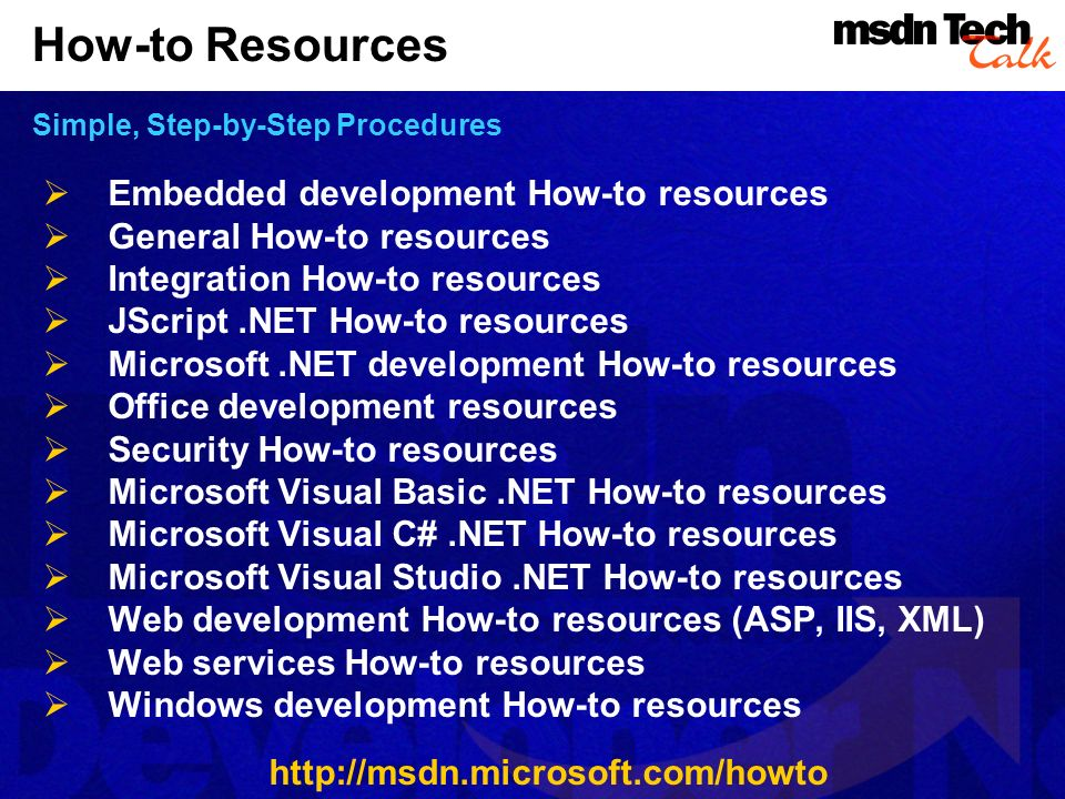 How-to Resources Simple, Step-by-Step Procedures
