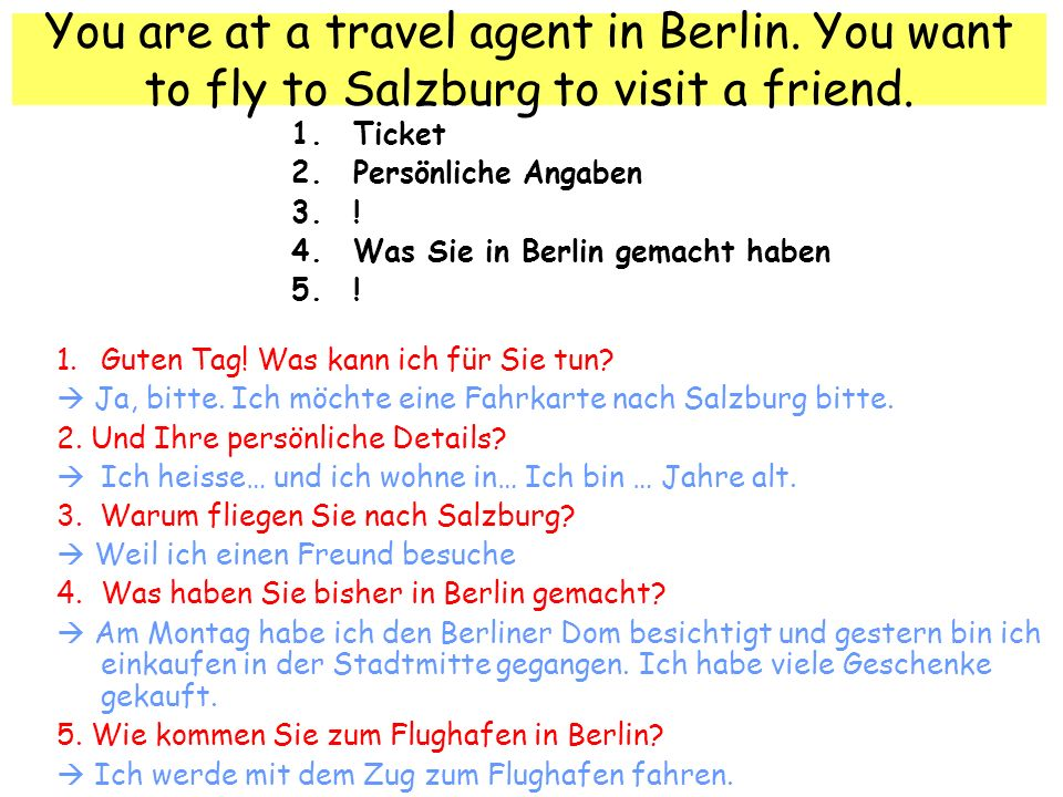 You are at a travel agent in Berlin