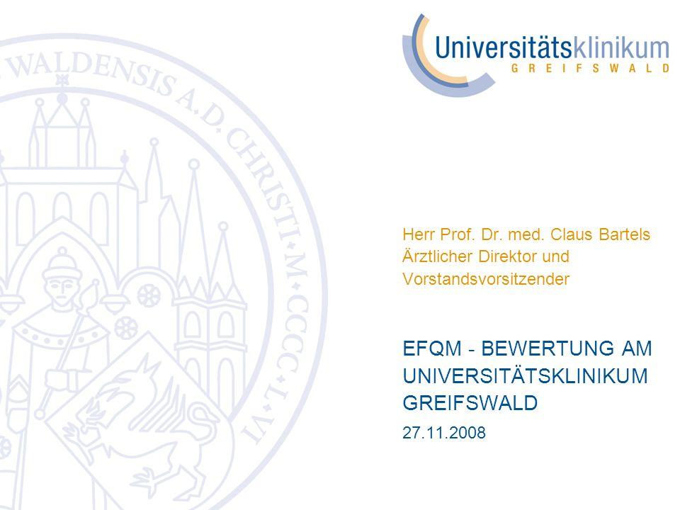 EFQM - BEWERTUNG AM UNIVERSITÄTSKLINIKUM GREIFSWALD