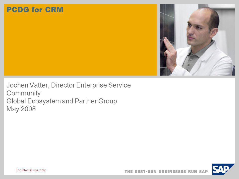 PCDG for CRM Jochen Vatter, Director Enterprise Service Community