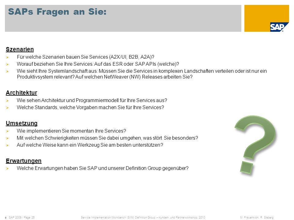 SAPs Fragen an Sie: Szenarien Architektur Umsetzung Erwartungen