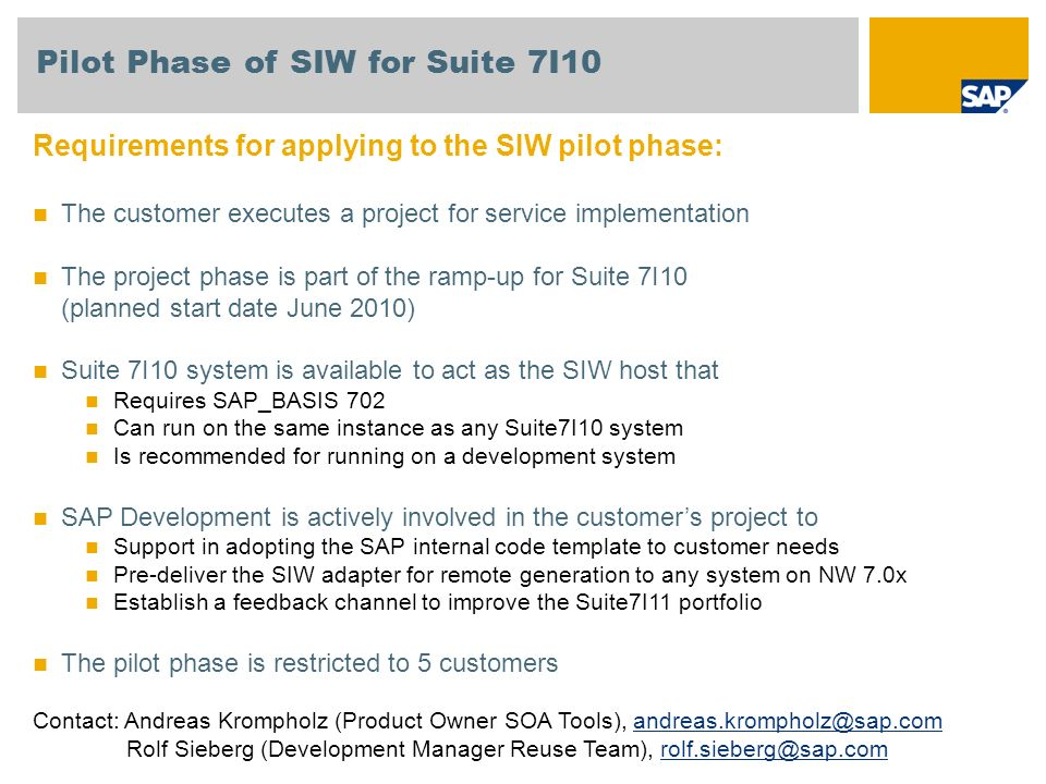 Pilot Phase of SIW for Suite 7I10