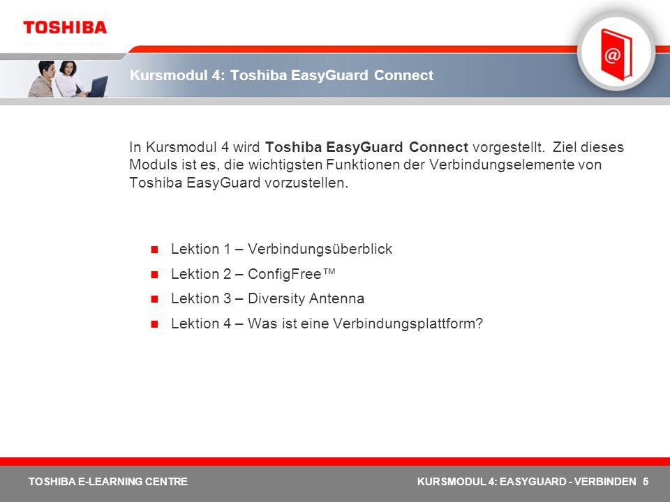 Kursmodul 4: Toshiba EasyGuard Connect