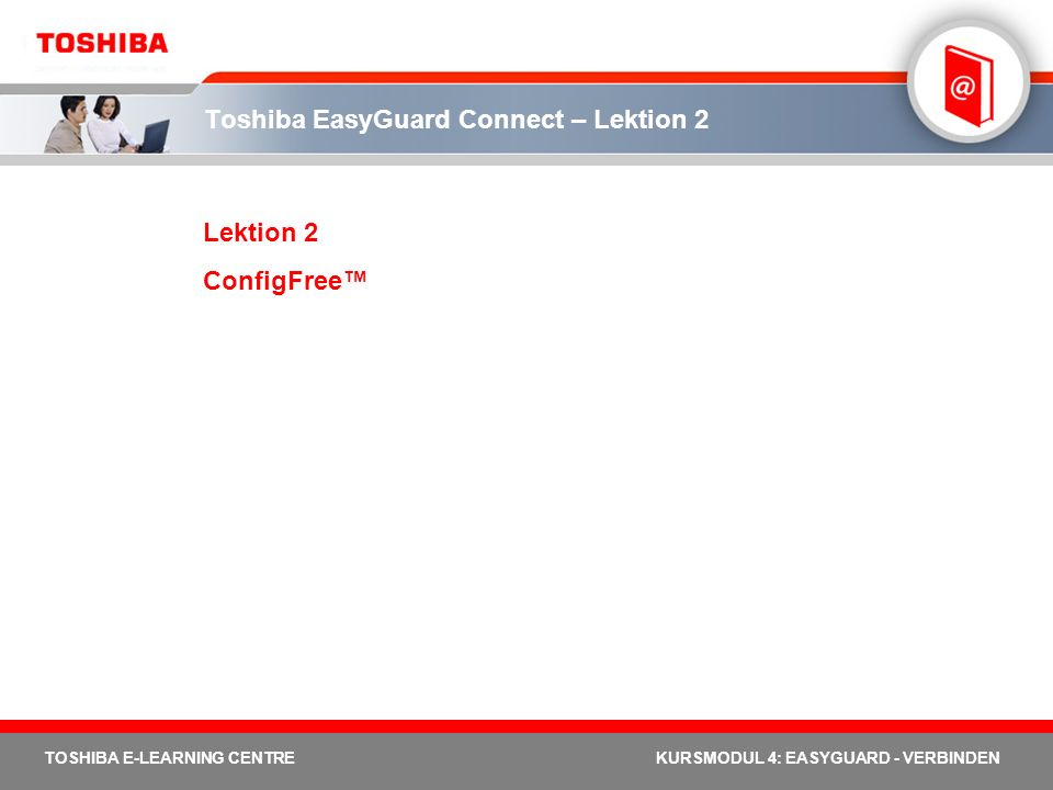 Toshiba EasyGuard Connect – Lektion 2