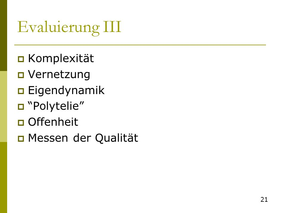 Evaluierung III Komplexität Vernetzung Eigendynamik Polytelie