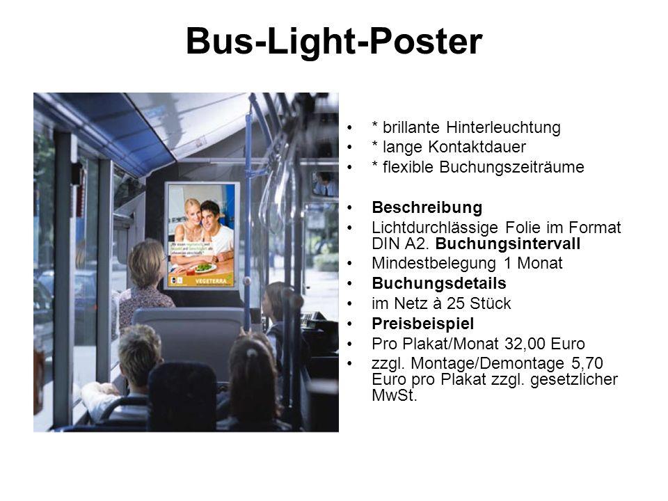 Bus-Light-Poster * brillante Hinterleuchtung * lange Kontaktdauer