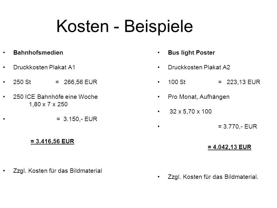 Kosten - Beispiele Bahnhofsmedien Druckkosten Plakat A1