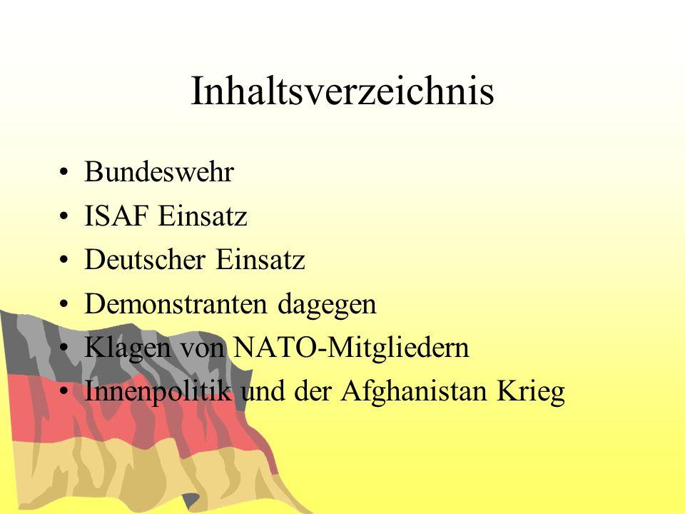 Inhaltsverzeichnis Bundeswehr ISAF Einsatz Deutscher Einsatz