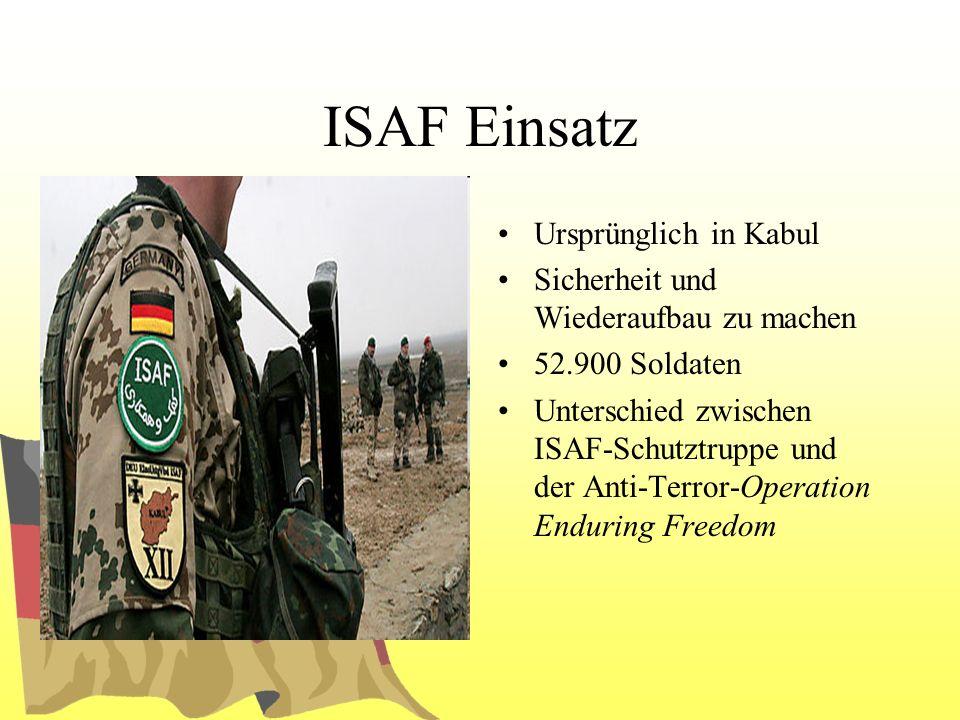 ISAF Einsatz Ursprünglich in Kabul
