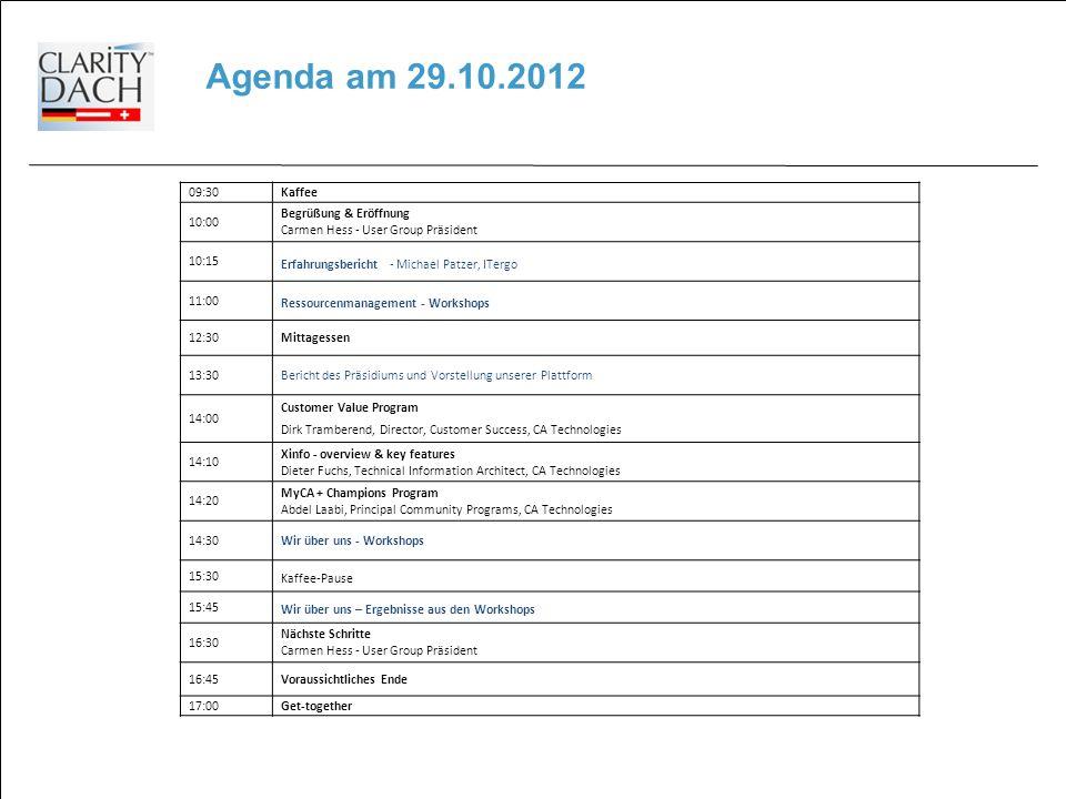 Agenda am 29.10.2012 09:30 Kaffee 10:00 Begrüßung & Eröffnung