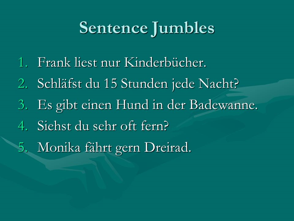Sentence Jumbles Frank liest nur Kinderbücher.