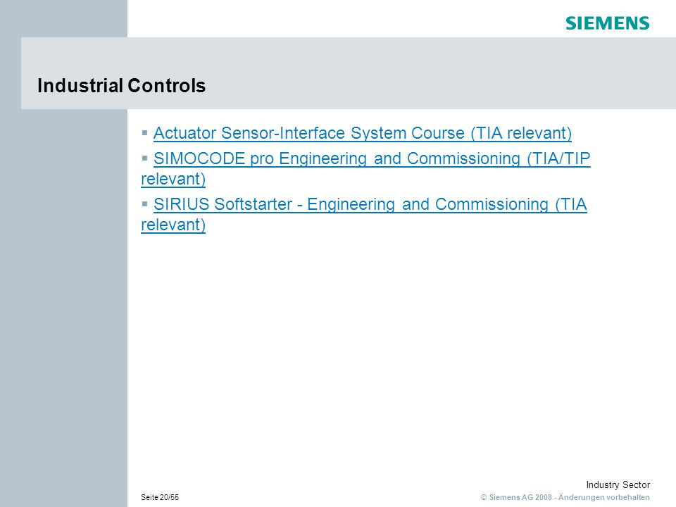 Industrial Controls Actuator Sensor-Interface System Course (TIA relevant) SIMOCODE pro Engineering and Commissioning (TIA/TIP relevant)