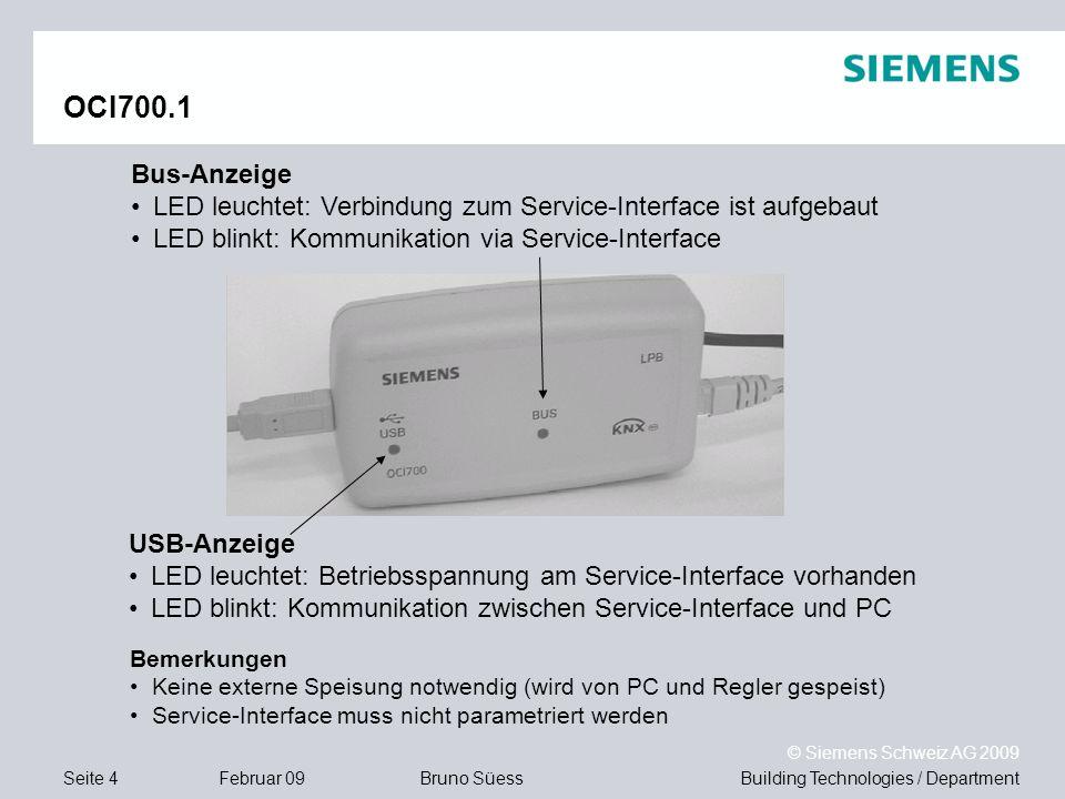 OCI700.1 Bus-Anzeige. LED leuchtet: Verbindung zum Service-Interface ist aufgebaut. LED blinkt: Kommunikation via Service-Interface.
