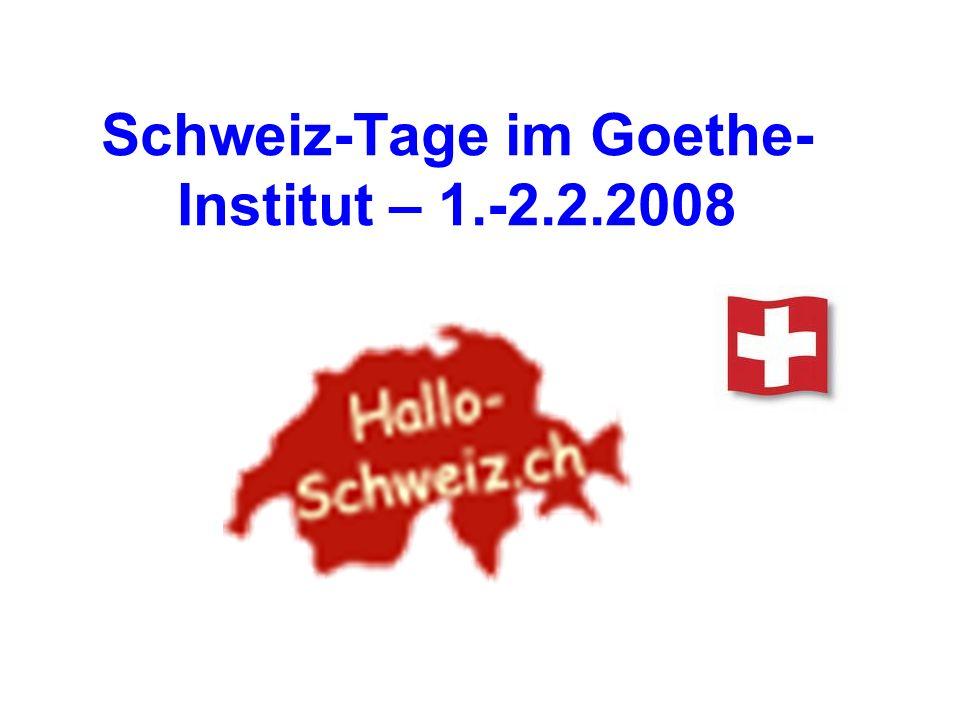 Schweiz-Tage im Goethe-Institut – 1.-2.2.2008