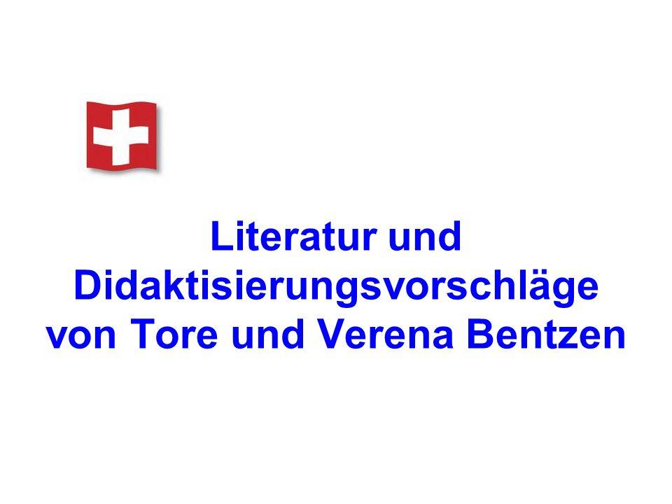 Literatur und Didaktisierungsvorschläge von Tore und Verena Bentzen