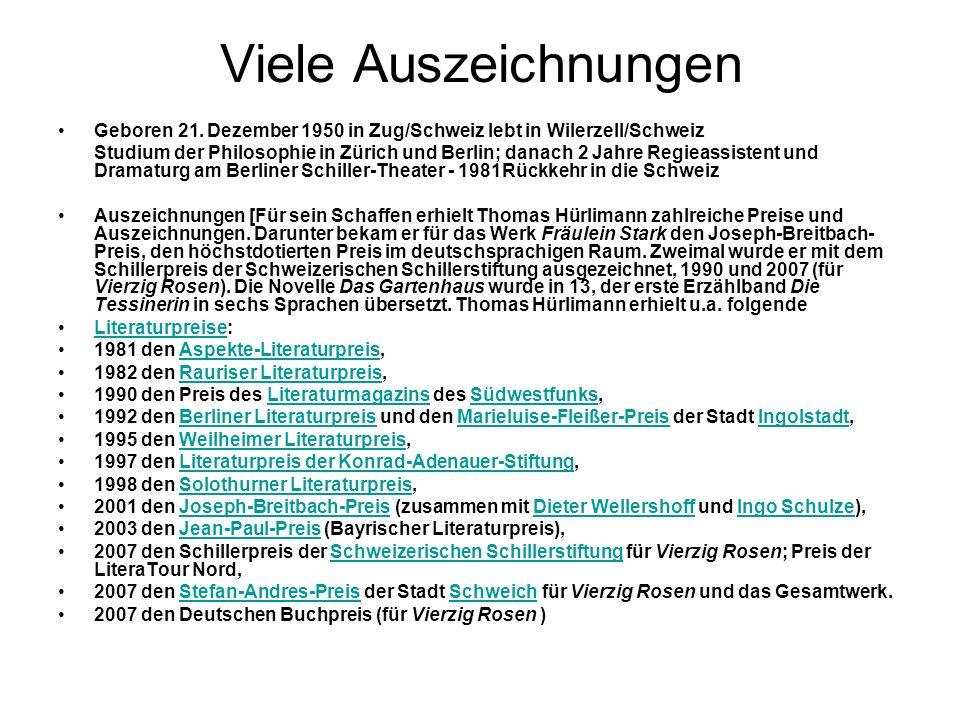 Viele Auszeichnungen Geboren 21. Dezember 1950 in Zug/Schweiz lebt in Wilerzell/Schweiz.