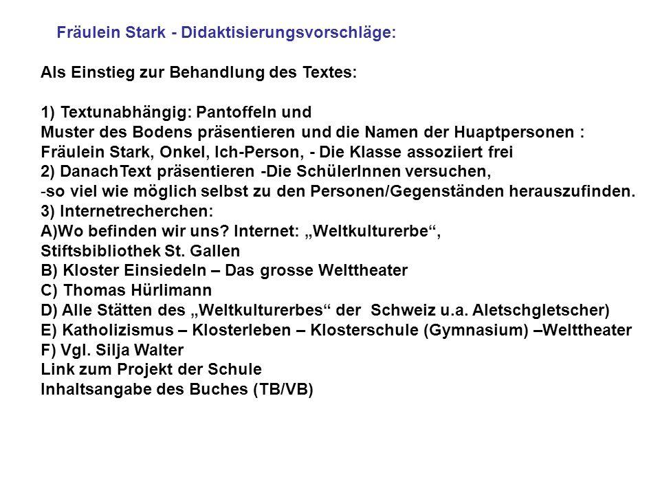 Fräulein Stark - Didaktisierungsvorschläge: