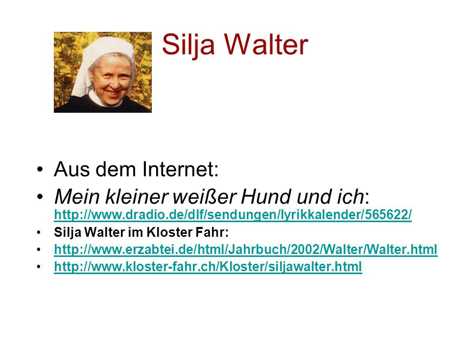 Silja Walter Aus dem Internet: