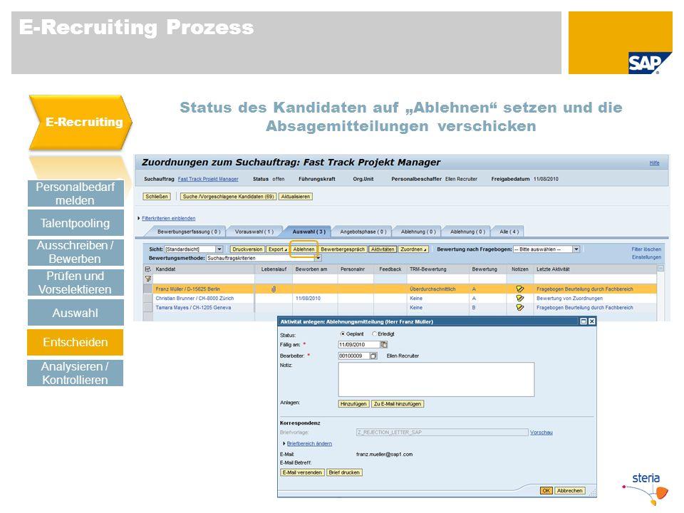 """E-Recruiting Prozess E-Recruiting. Status des Kandidaten auf """"Ablehnen setzen und die Absagemitteilungen verschicken."""