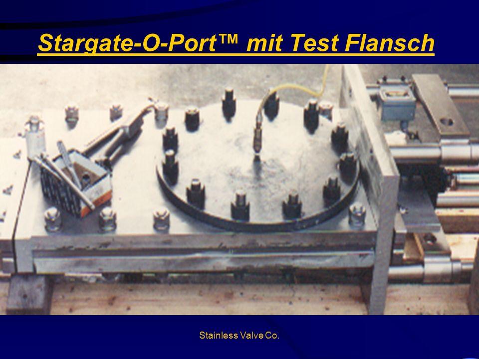 Stargate-O-Port™ mit Test Flansch