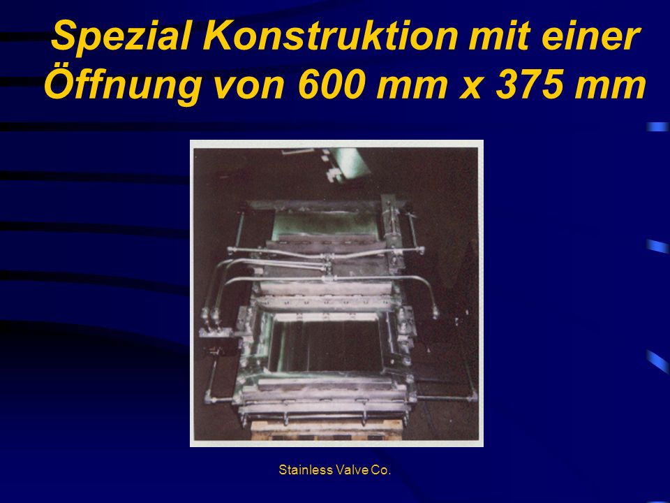 Spezial Konstruktion mit einer Öffnung von 600 mm x 375 mm