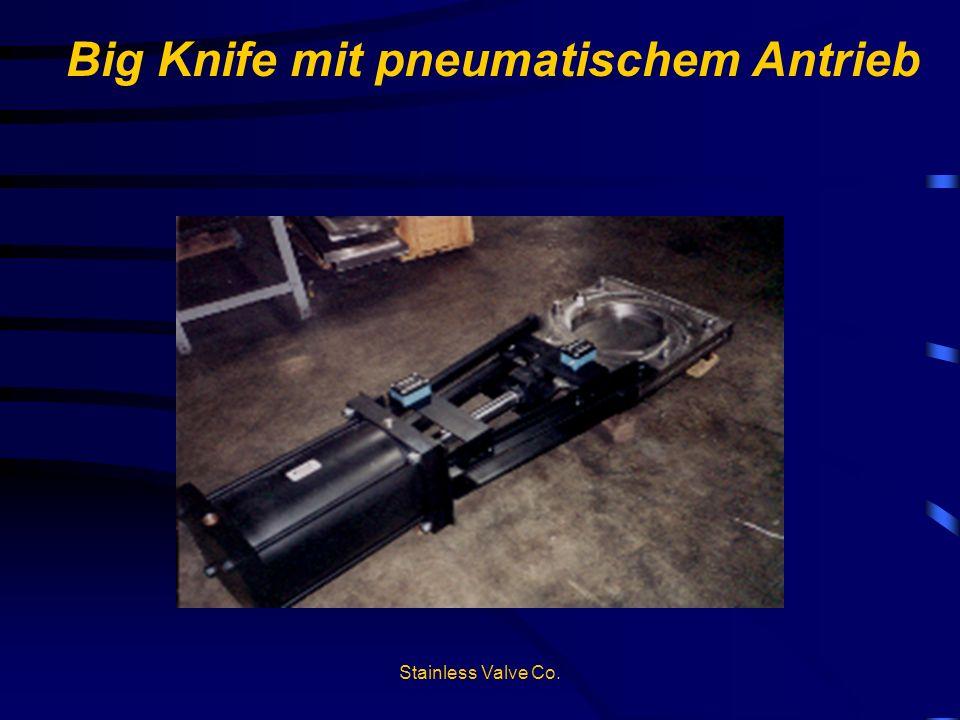 Big Knife mit pneumatischem Antrieb