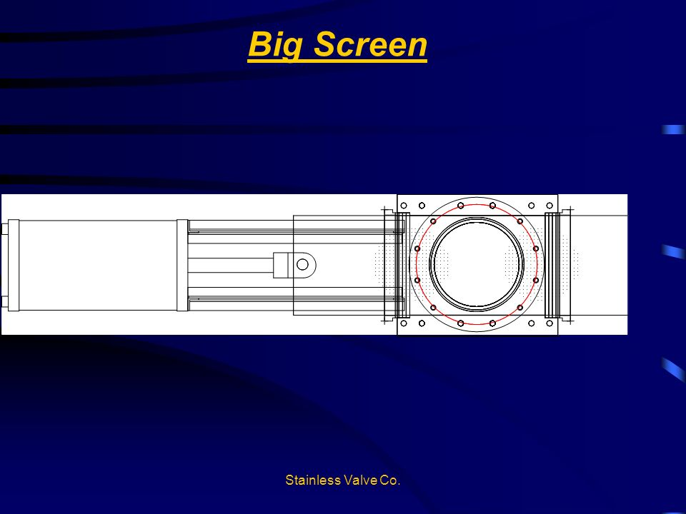 Big Screen Stainless Valve Co.