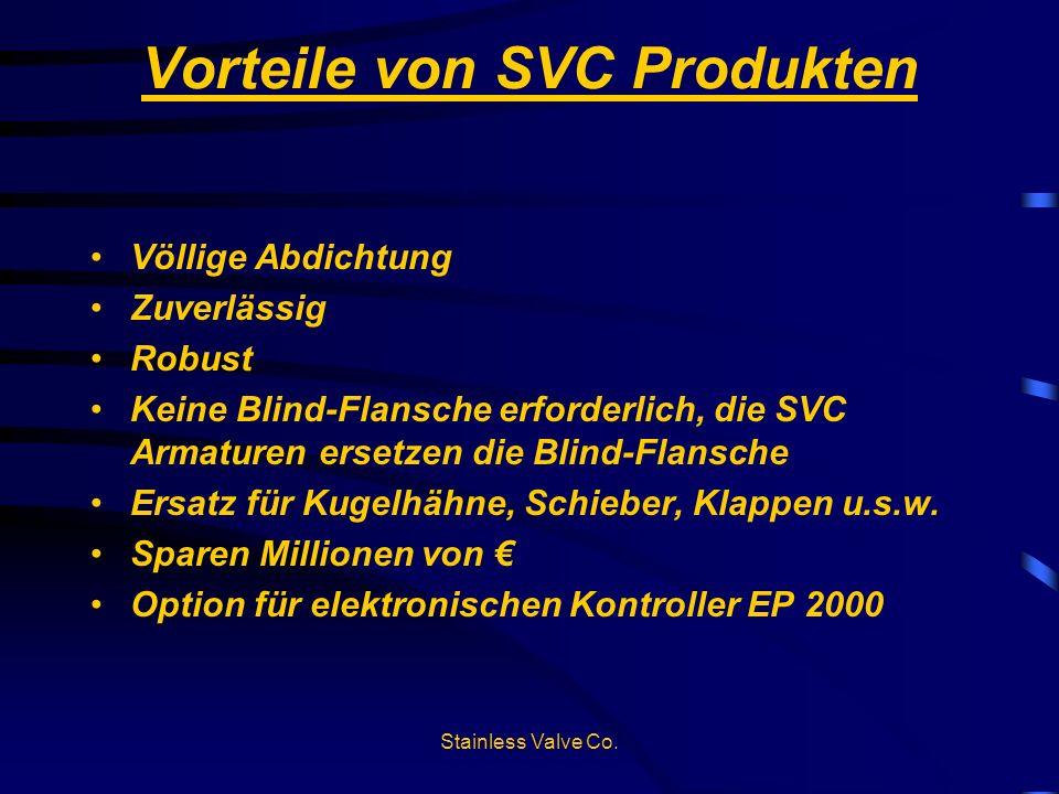 Vorteile von SVC Produkten