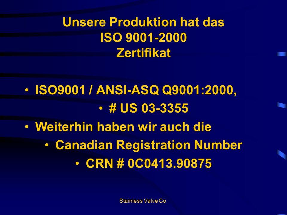 Unsere Produktion hat das ISO 9001-2000 Zertifikat