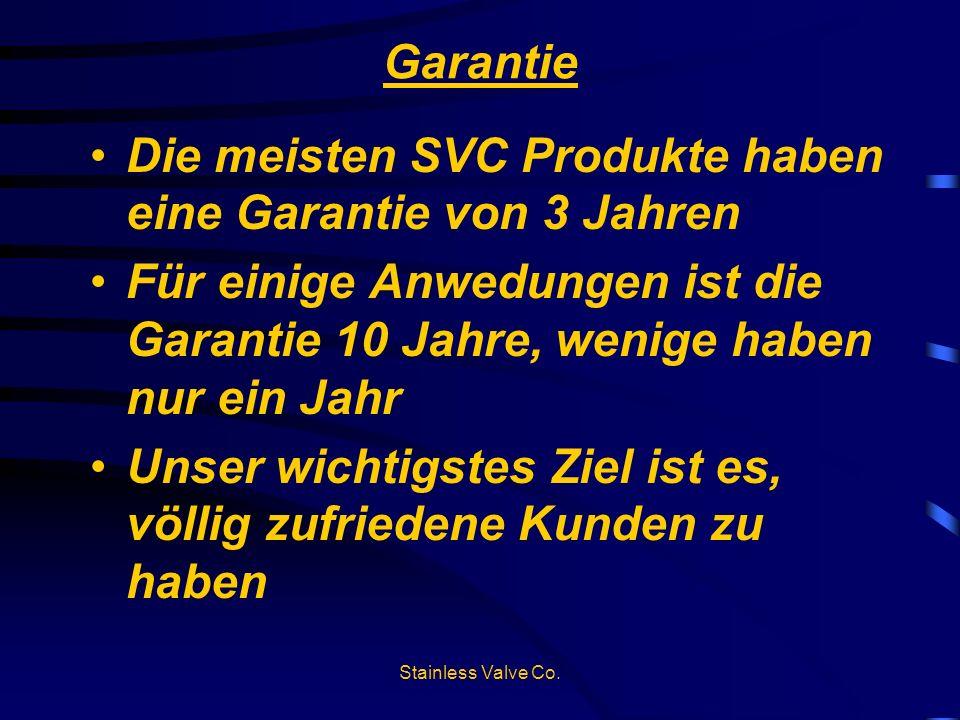 Die meisten SVC Produkte haben eine Garantie von 3 Jahren