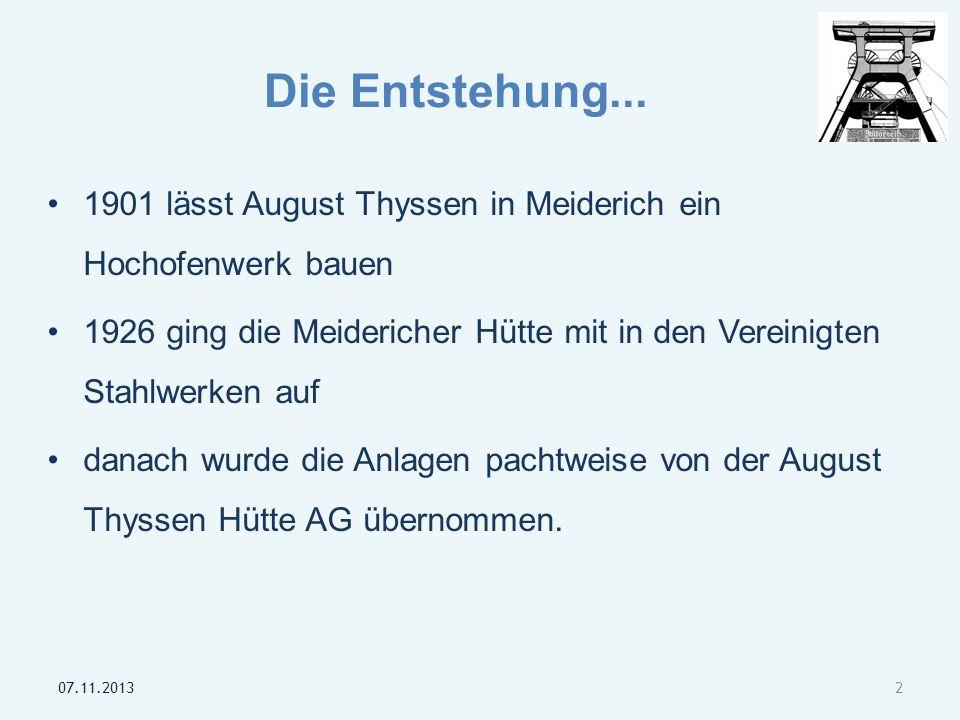 Die Entstehung... 1901 lässt August Thyssen in Meiderich ein Hochofenwerk bauen.