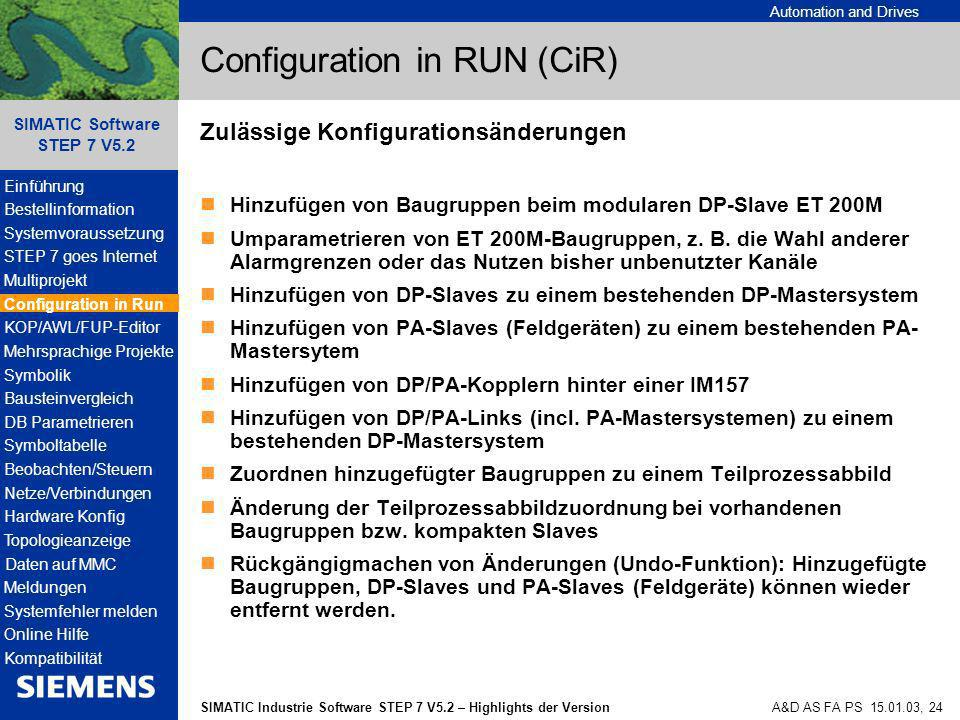 Configuration in RUN (CiR)