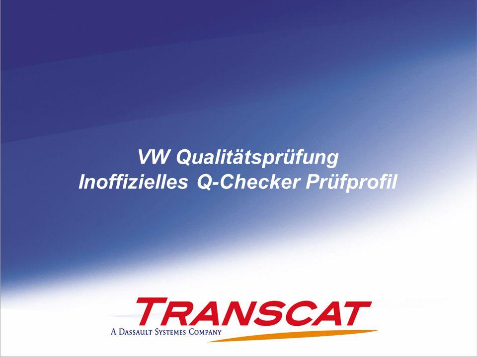 VW Qualitätsprüfung Inoffizielles Q-Checker Prüfprofil