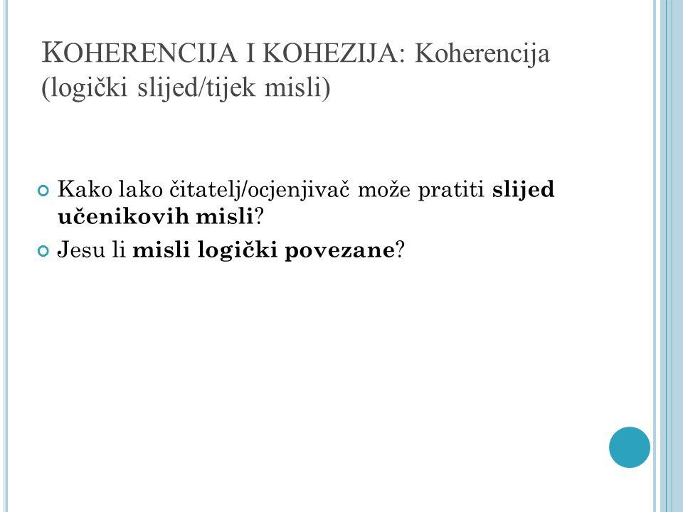 KOHERENCIJA I KOHEZIJA: Koherencija (logički slijed/tijek misli)