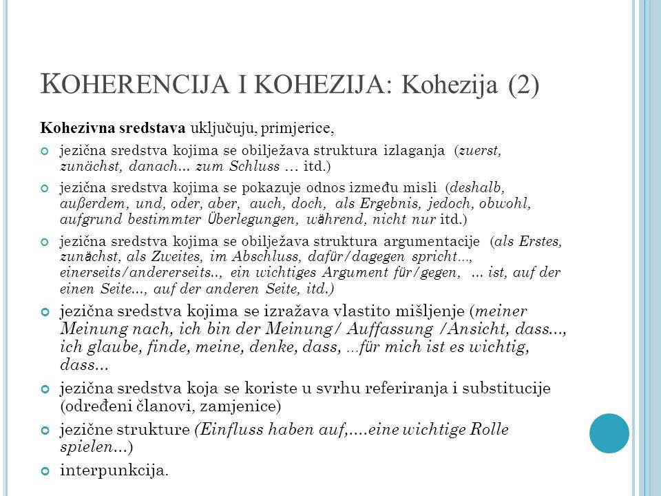KOHERENCIJA I KOHEZIJA: Kohezija (2)