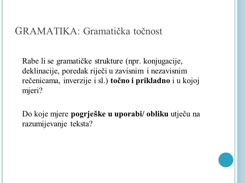 GRAMATIKA: Gramatička točnost