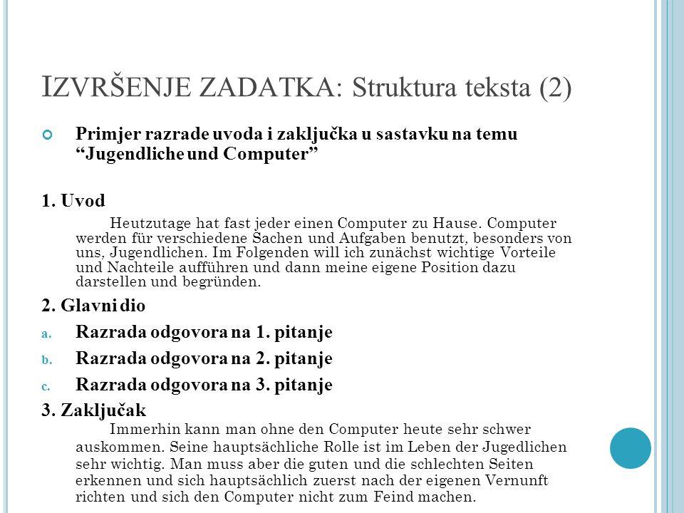 IZVRŠENJE ZADATKA: Struktura teksta (2)